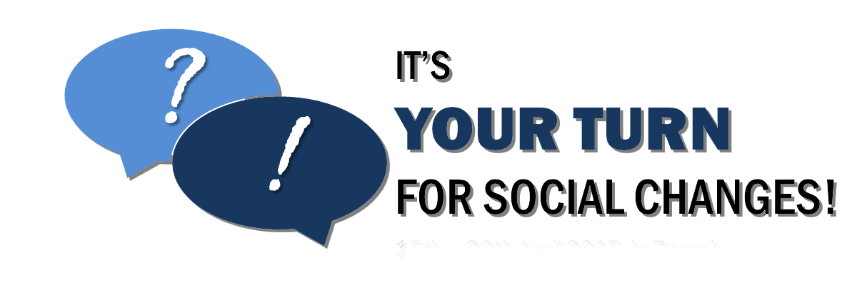 It's Your Turn of Social Changes!